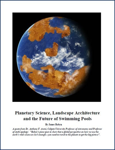Planetary Science, Landscape Architecture, and the Future of Swimming Pools article